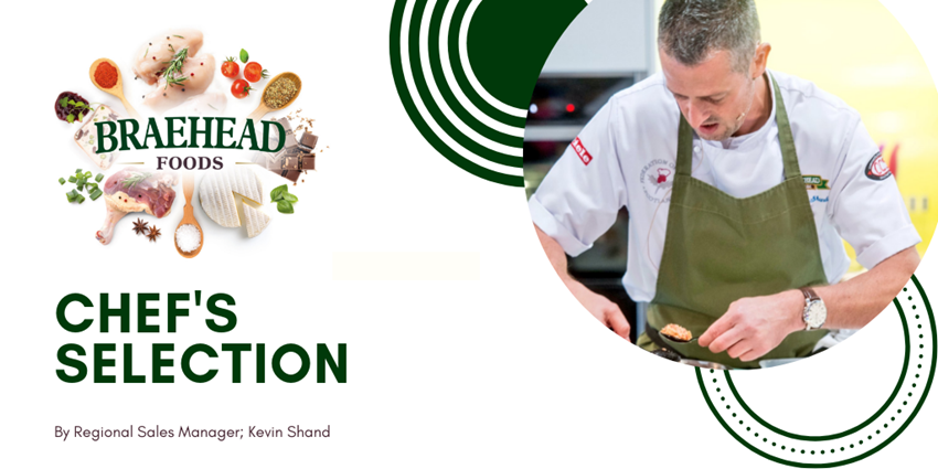 Braehead Foods Chef's Selection